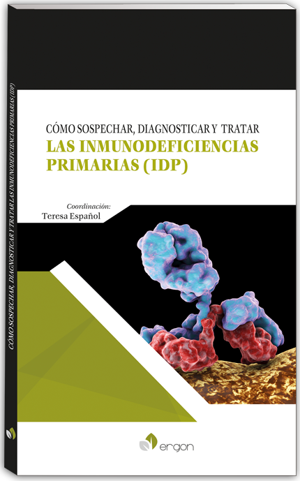 Libro Cómo sospechar, diagnosticar y tratar las Inmunodeficiencias Primarias (IDP)