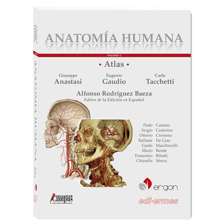 Atlas Anatomía Humana. Tomo II. Cabeza. Cuello. Tórax